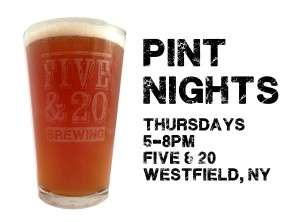 "Thursday ""Pint Nights"" @ Mazza Chautauqua Cellars / Five & 20 Spirits & Brewing 